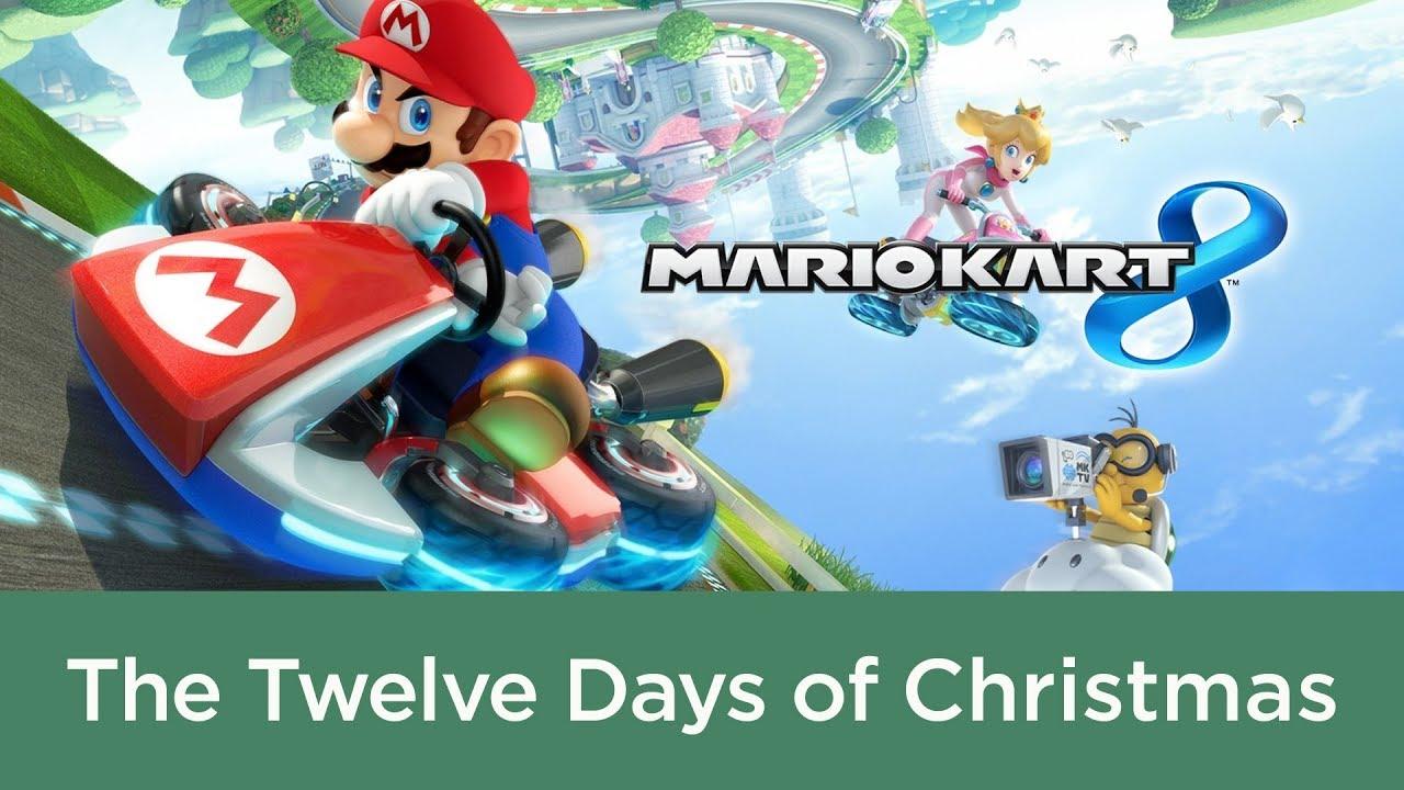 Christmas Mario Kart.The Twelve Days Of Christmas Mario Kart 8