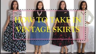 HOW TO TAKE IN VINTAGE SKIRTS, Sewing Project for Beginners