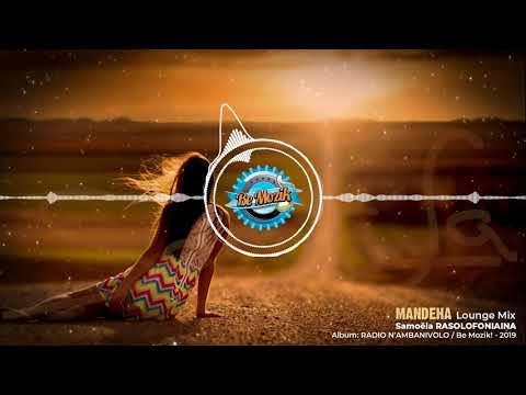 MANDEHA by SAMOELA (Lounge Mix - Radio-n' Ambanivolo - Be Mozik! 2019)