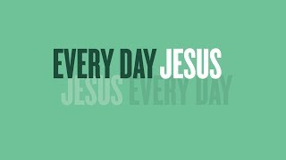 Every Day Jesus // In the Community // Travis Cook