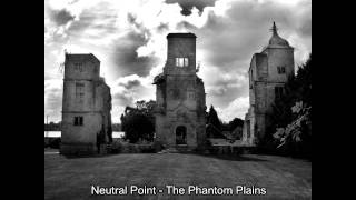 Neutral Point - The Phantom Plains (320 kb/s)