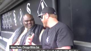 ADAM DUNN, CHICAGO WHITE SOX & COACH MAYDEN