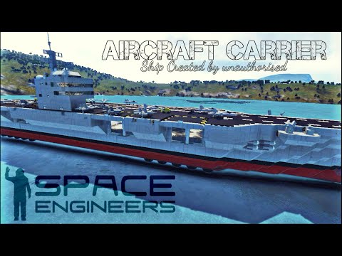 "Space Engineers: Nimitz Class LAND Aircraft Carrier ""Showcase"""