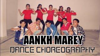 Aankh Marey | Dance Choreography | Simba | Tanishk Bagchi, Mika, Neha Kakkar, Kumar Sanu