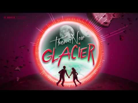 Glacier - We're Not That Different