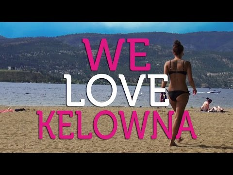 We Love Kelowna