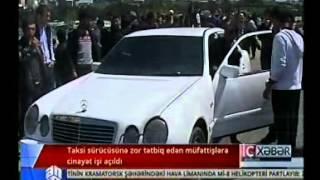Taksi sürücüsünü döyən müfəttişlərə cinayət işi başlanıldı
