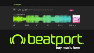 Gemeni, Trillogee, TAW - Tnt feat. Gemeni (Happy Gangsters Remix Edit)