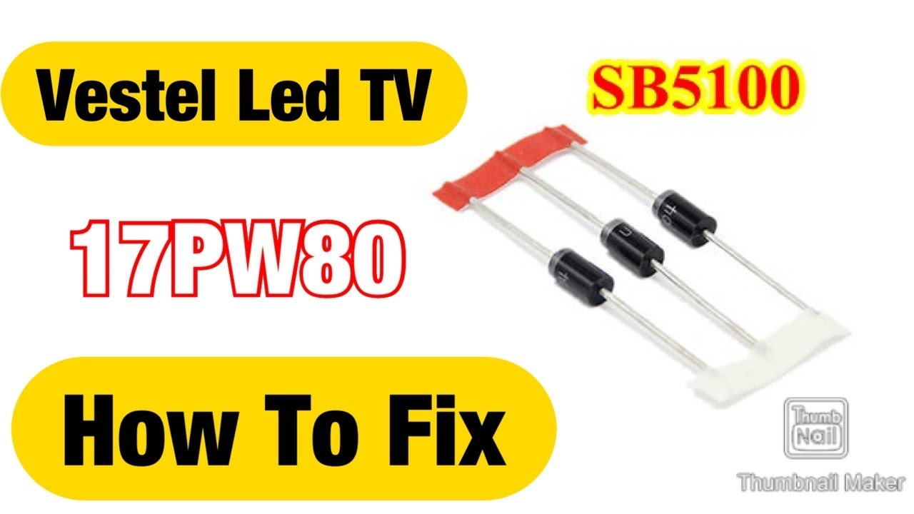 Vestel 17pw80 Power Supply Fault : problem diode SB5100