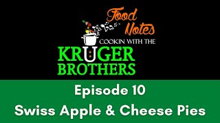 Food Notes - Cooking with the Kruger Brothers - Episode 10