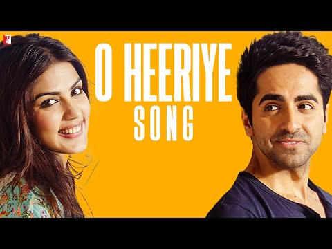 O Heeriye Song  Ayushmann Khurrana  Rhea Chakraborty   Single
