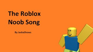 roblox   noob song