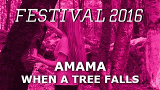 AMAMA: When a Tree Falls (Trailer)