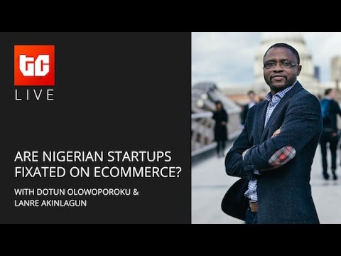 Are Nigerian entrepreneurs fixated on ecommerce?