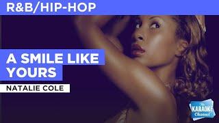 A smile like yours : natalie cole | karaoke with lyrics