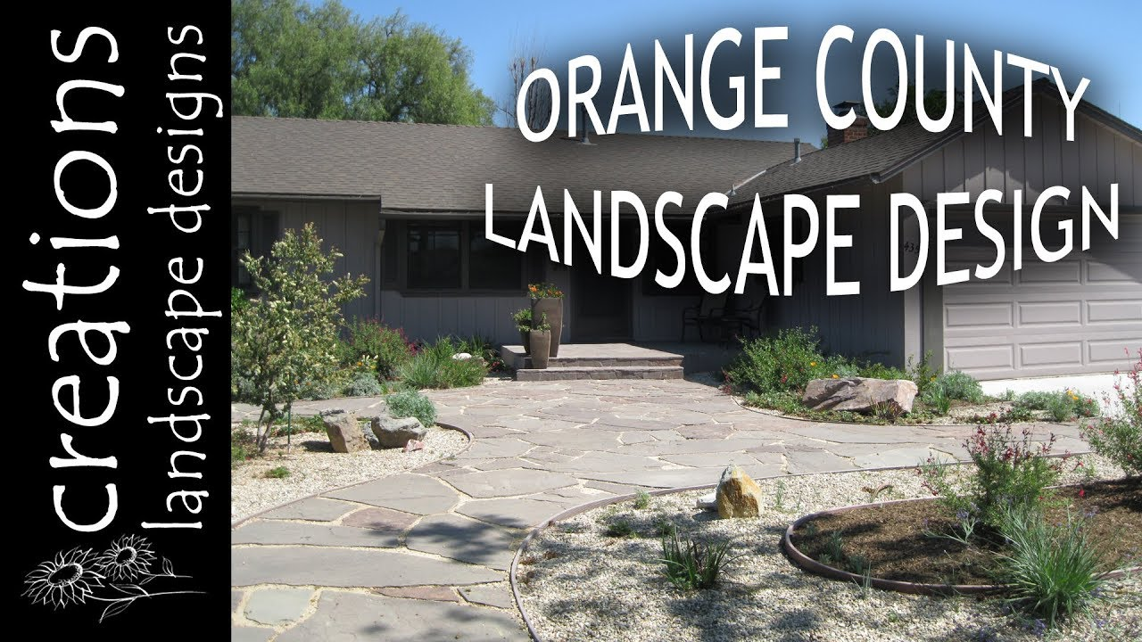 About Creations Landscape Designs Orange County California Youtube