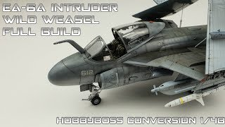 FULL VIDEO HobbyBoss 1/48 conversion EA-6A Wild Weasel