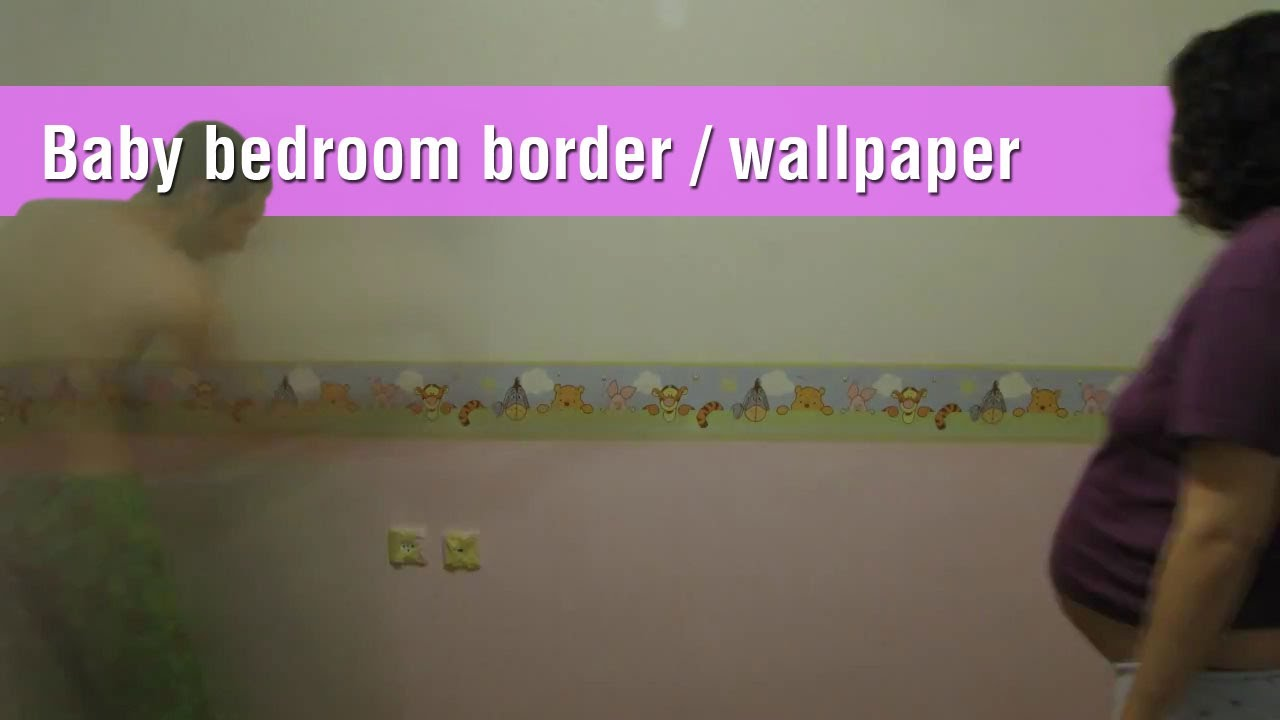 Timelapse Baby Bedroom Coloring And Winnie The Pooh Wallpaper Border Part 1 Youtube