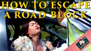 How To Escape A Road Block