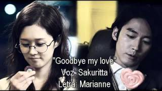 Goodbye my love (Cover latino) ver. Sakuritta