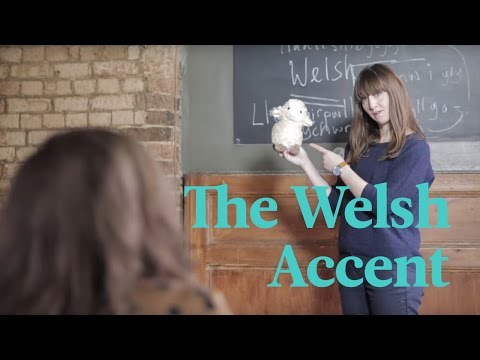 School Of British Accents – WELSH ENGLISH