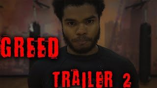 """Gambar cover """"Greed"""" the Movie. Official Trailer #2 (2019)"""