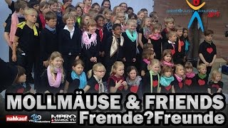 MOLLMÄUSE & FRIENDS - Fremde?Freunde. [ OFFICIAL ]