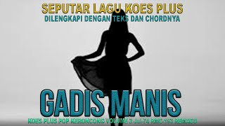 Download Mp3 Seputar Lagu Koes Plus Gadis Manis Koes Plus Cover By Bplus Band