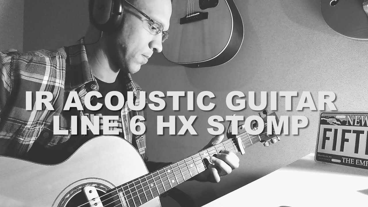 IMPULSE RESPONSE ACOUSTIC GUITAR Line 6 HX Stomp by Luciano Ferreira