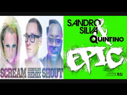 Will.I.Am ft Britney Spears vs Sandro Silva & Quintino - Epic Scream And Shout (DeeJay Rema Mashup)