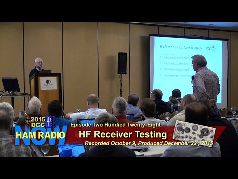 HRN 228: HF Receiver Testing Issues/Advances, From The DCC On HamRadionow