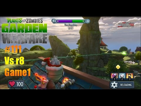 Plants Vs Zombies : Garden Warfare - #111 Vs r8 Game1