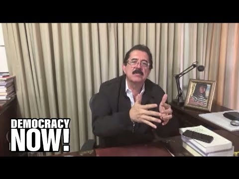 Ousted Honduran President Zelaya: The 2009 U.S.-Backed Coup Helped Cause Today's Migrant Crisis