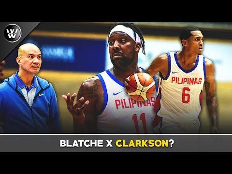 Pwede bang Mag Sabay si Blatche at Clarkson sa World Cup? | Gilas Pilipinas