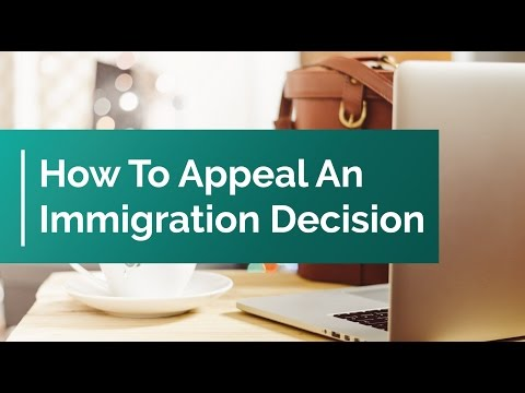 How To Appeal An Immigration Decision | Visa Refused UK