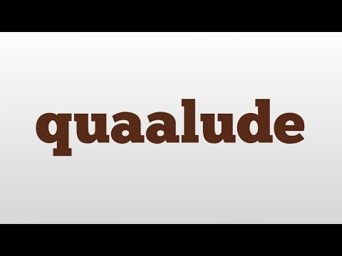 quaalude meaning and pronunciation