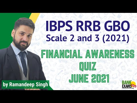 IBPS RRB Scale 2 and 3 Financial Awareness Quiz: June 2021
