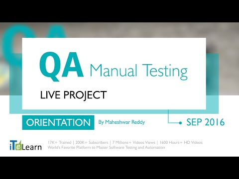 #QA Manual Testing Live Project Orientation session for beginners (INTRODUCTION)Sep 2016