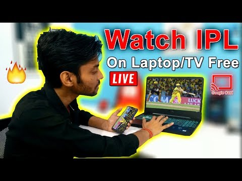 How To Cast Mobile Screen To Laptop Smart TV And Watch Live IPL Match