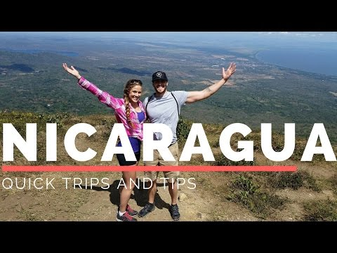 Quick Trips and Tips: Nicaragua