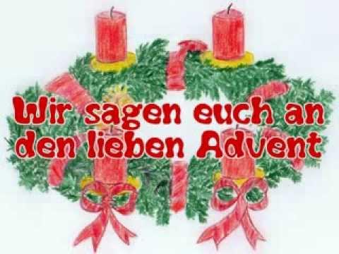 Wir Sagen Euch An Den Lieben Advent Weihnachtslieder