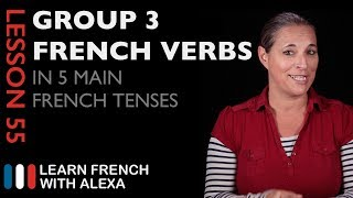 Comparing Group 3 French Verbs in 5 Main French Tenses