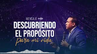 Descubriendo el Proposito para mi Vida | Mensaje de Audio Pastor Juan Carlos Harrigan