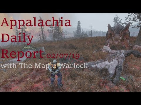 Appalachia Daily Report 02/07/19 with The Maple Warlock