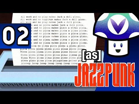 [Vinesauce] Vinny - Jazzpunk (part 2)