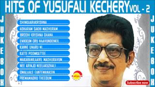 Hits of Yusufali Kechery Vol - 2  Audio Songs Jukebox