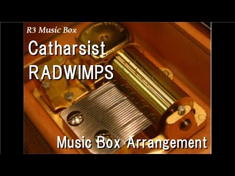 Catharsist/RADWIMPS [Music Box]