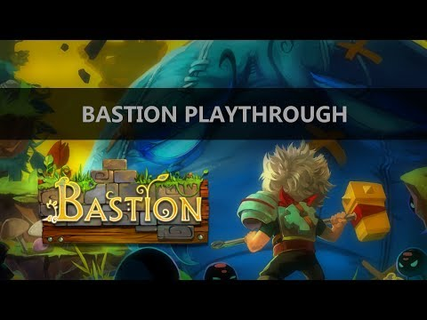 Bastion - Episode 1 - This game is beautiful!