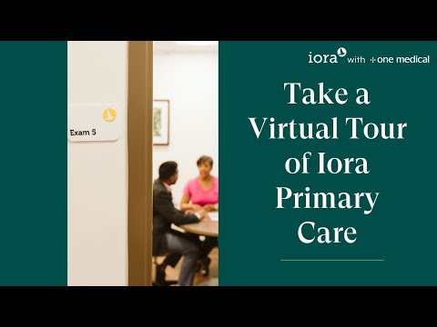 Take a Virtual Tour of Iora Primary Care - A Doctor's Office for Adults 65+
