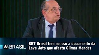 SBT Brasil tem acesso a documento da Lava Jato que afasta Gilmar Mendes | SBT Brasil (07/03/19) thumbnail